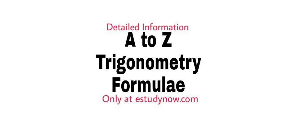 trigonometry formulas table