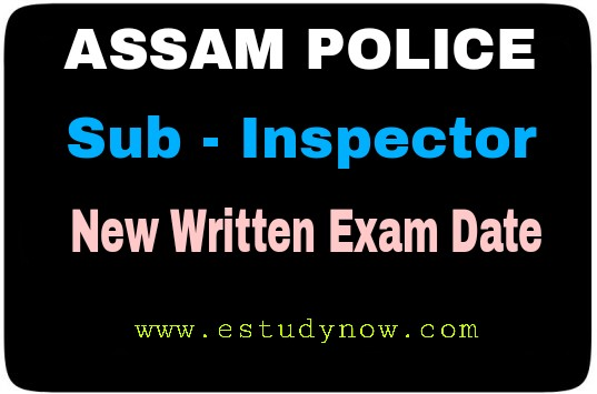 Assam Police SI New Exam Date 2020 : After Cancellation on 20 Sept