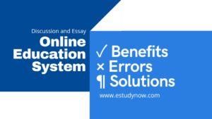 Essay on Online Education System Its Benefits and How It can be Improved Further