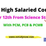 115+ Best High Salary Courses After 12th Science with PCB PCM 2021