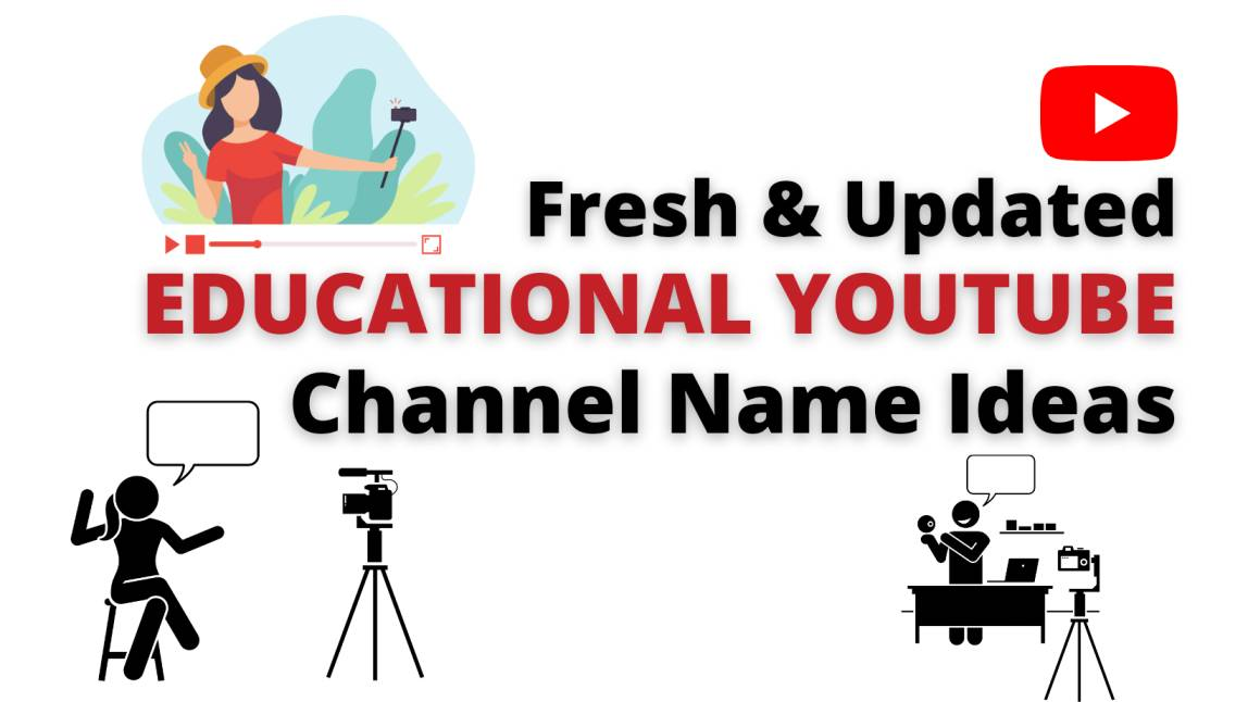 153+ Fresh & Updated Youtube Channel Name Ideas For Education in 2021